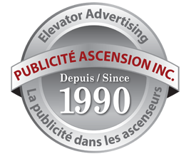 Publicité Ascension Inc. Elevator Advertising since 1990